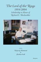 The Lord of the Rings 1954-2004: Scholarship and Honor of Richard E. Blackwelder