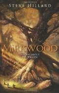 Mirkwood: A Novel About J. R. R. Tolkien