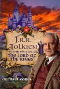 J.R.R. Tolkien, The Man Who Created The Lord Of The Rings