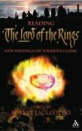 Reading the Lord of the Rings: New Writings on Tolkien's Trilogy