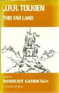 J.R.R. Tolkien: This Far Land