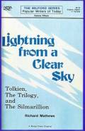 Lightning from a Clear Sky: Tolkien, the Trilogy and the Silmarillion