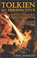Tolkien in Perspective: Sifting the Gold from the Glitter