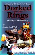 Dorked by the Rings (a diary of Middle-dirt)