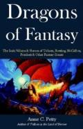 Dragons of Fantasy: The Scaly Villians & Heroes of Tolkien, Rowling, Mccaffrey, Pratchett & Other Fantasy Greats!
