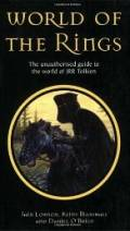 World of the Rings: The Unauthorized Guide to the Work of J.R.R. Tolkien