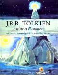J.R.R. Tolkien : Artiste & Illustrateur
